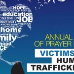 Annual Day of Prayer For Victims of Human Trafficking September 22, 2019