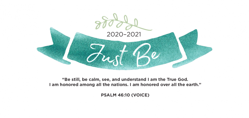 2020-2021: Just Be – Programs