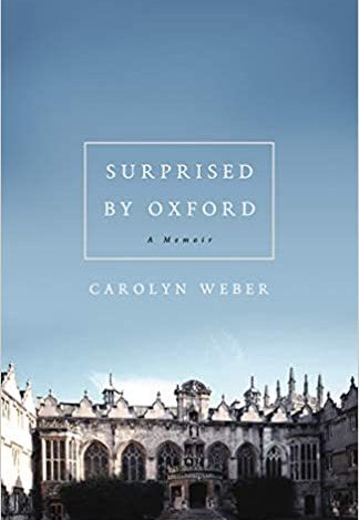 Book Review – Surprised by Oxford: A Memoir