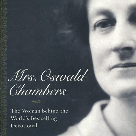 Book Review – Mrs. Oswald Chambers
