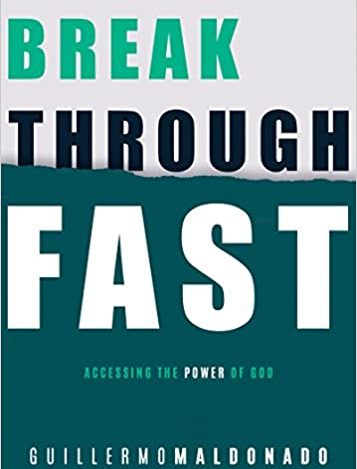 Book Review – Break Through Fast: Accessing the Power of God