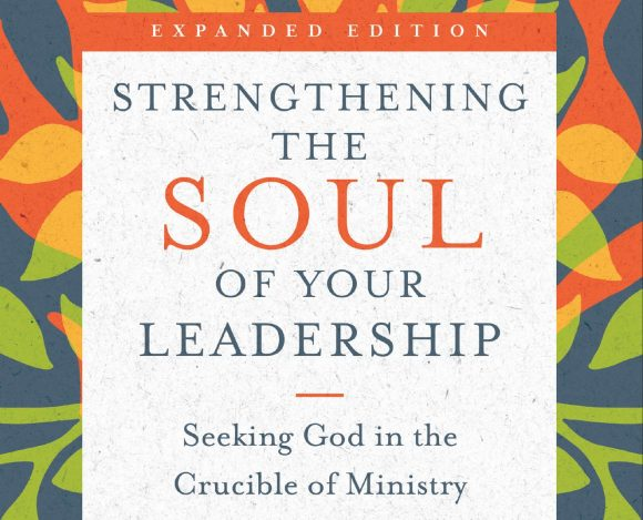 Book Review – Strengthening The Soul Of Your Leadership