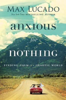 Book Review – Anxious For Nothing: Finding Calm in a Chaotic World