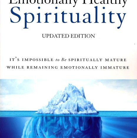 Book Review – Emotionally Healthy Spirituality