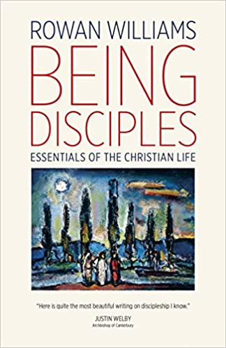 Book Review – Being Disciples: Essentials of the Christian Life