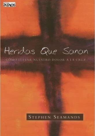 Reseña de Libros – Heridas que sanan: llevando nuestras heridas a la cruz